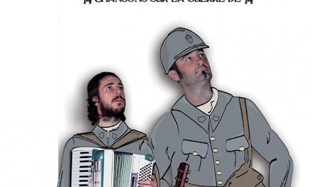14 chansons de 14-18 pour le centenaire de la fin de la 1ère guerre mondiale