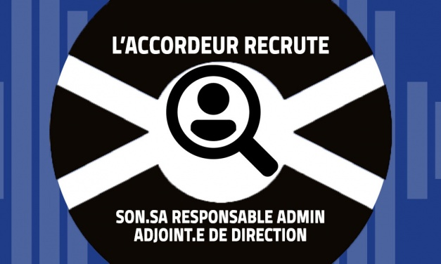 L'Accordeur recrute son.sa responsable administratif.ve – adjoint.e de direction