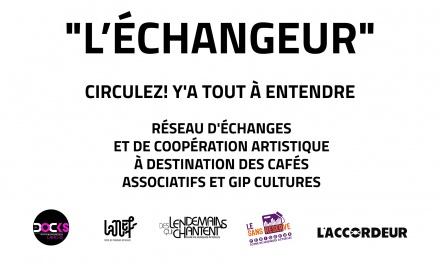 L'ECHANGEUR: 5 SALLES DE MUSIQUES ACTUELLES MUTUALISENT LEURS COMPETENCES EN ACCOMPAGNEMENT