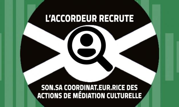 L'Accordeur recrute son.sa coordinat.eur.rice des actions de médiation culturelle